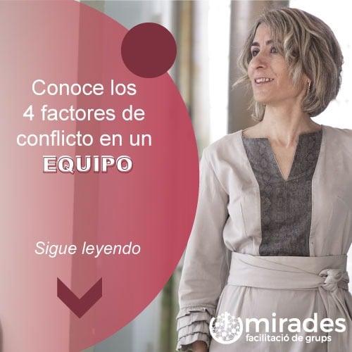 Conoce los 4 factores de conflicto en un equipo
